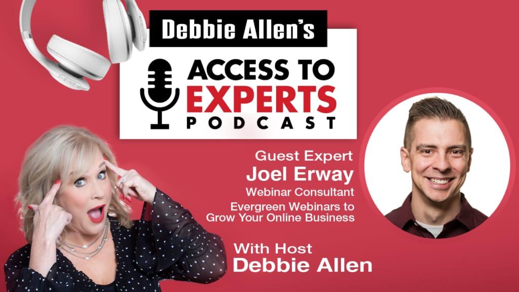 Evergreen Webinars to Grow Your Online Business with Debbie Allen and Joel Erway