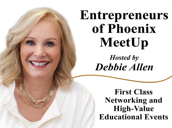 Debbie Allen's Entrepreneurs of Phoenix Meet Up banner
